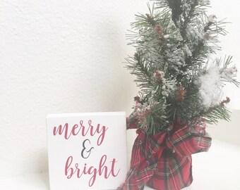 Merry& Bright mini wood sign - Christmas wood sign - Christmas decor - Merry and Bright wood sign