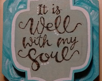 It Is Well With My Soul Pyrography Magnet