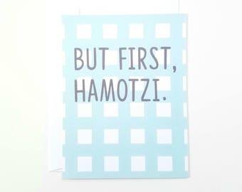 But First Hamotzi Notecard
