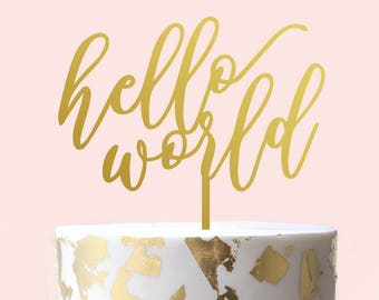 Hello World Cake Topper - Baby Shower Cake Topper