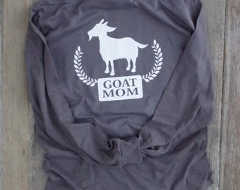 Goat mom or DAD long sleeve t-shirt FUN crazy goat lady garment, share it or wear it!