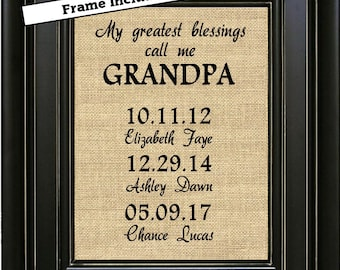FRAMED Personalized Father's Day Gift for GRANDPA from Grandkids My Greatest Blessings Call Me Grandpa Family Date Sign Fathers Day Gifts