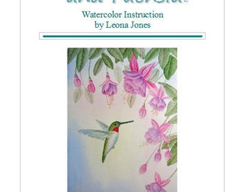 "Tutorial Painting of ""Hummingbird and Fuchisa"" How to Paint Watercolor, Instant Download"