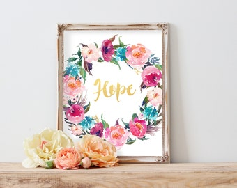Hope Printable, Positive wall art, Quote art print, Printable wall decor, Gold Letters, Gold Print, Digital Printable Quote, Floral Art