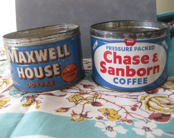 Vintage Maxwell House Coffee Tin and Chase & Sanborn Coffee Tin