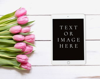 Tablet Mockup Tulips White Floorboards Flat lay Tablet Mock up /JPEG / PNG / Styled Stock Tablet Mock up