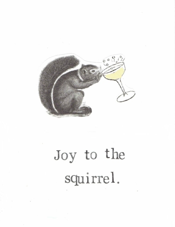 Joy to the squirrel holiday christmas card funny animals seasons greetings alcohol nerdy pun atheist secular nature retro hipster humor