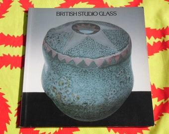 British Studio Glass: Sunderland Art Centre Touring Exhibition book