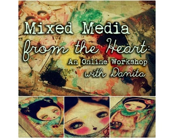 Registration To Danita's Online Class Workshop -  Mixed Media From The Heart - A discovery of the art within you