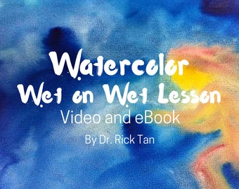 Watercolor Wet on Wet Lesson - Video and eBook