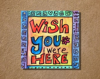 Wish You Were Here Original Typography Watercolor Painting 6x6 Pink Floyd