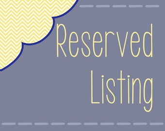 Reserved Listing for Andi R.