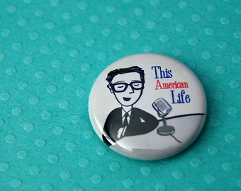 Ira Glass - This American Life - Pin or Magnet