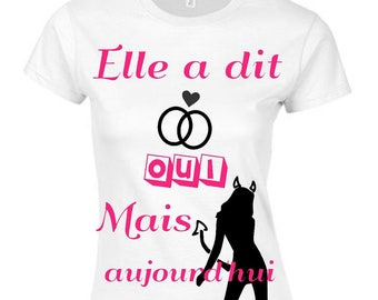 Custom bachelorette party T-shirt today anything