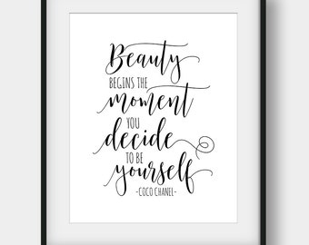 60% OFF Beauty Begins The Moment You Decide To Be Yourself, Coco Chanel Quote, Calligraphy Art, Printable Art, Girls Room Decor, Typography