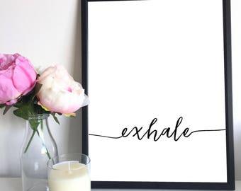 Exhale, Instant Downloadable Printable Art, Printable Wall Art, Meditation Art