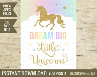 Dream Big Little Unicorns, Rainbow Unicorn Birthday Party Sign Printable, Unicorn Wall Art, Gold Glitter Unicorn, EMILEE, INSTANT DOWNLOAD