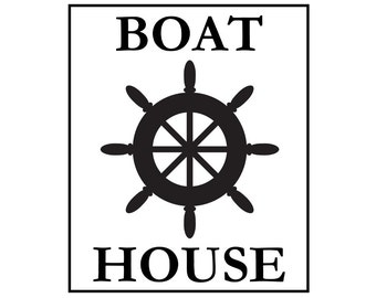 Sign Stencil - BOAT HOUSE - 10 x 12 stencil  - Create a great sign for your boat house! Great on pillows, too!