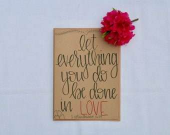 let everything you do be done in love || hand-lettered quote on flat CANVAS
