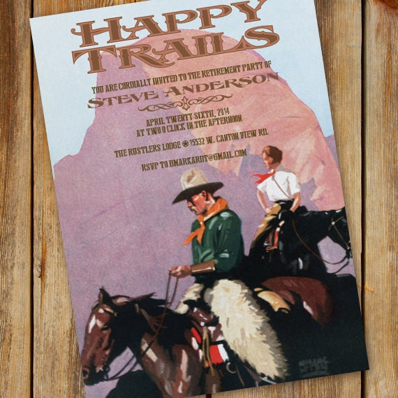 Retirement party invitations retirement party invitation wording retirement party invitations retirement party invitation wording retirement party ideas happy trails retirement cowboy retirement in339 stopboris Image collections