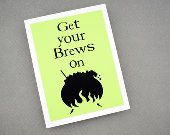 Handmade Greeting Card - Cut out Cauldron - Get your Brews on -Blank inside - Halloween/ Coffee/ Beer Inspired,Funny Mothers / Fathers Day
