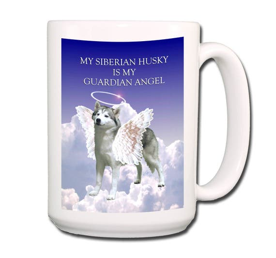 Siberian Husky Guardian Angel Large 15 oz Coffee Mug No 1 Pet Loss
