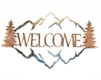 Welcome Mountains Metal Sign