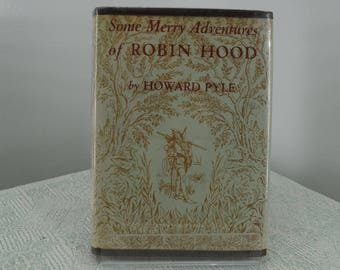 Some Merry Adventures of Robin Hood by Howard Pyle from 1954