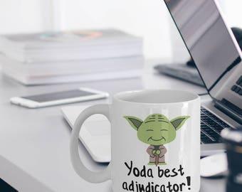 Adjudicator Mug - Yoda Collectors - Yoda Best Adjudicator Gifts - Star Wars Mug - Yoda Best Adjudicator Pun Mug - Adjudicator Gifts