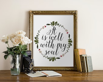 """PRINTABLE Art """"It is Well With My Soul"""" Typography Art Print Christian Print Christian Art Bible Verse Print Scripture art"""