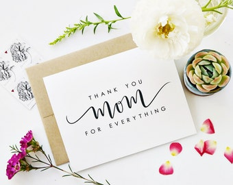 Mother's Day Card, Day of Wedding Card, Wedding Card, Thank You Card, Thank You Mom For Everything, Calligraphy Card, Hand Lettered Card