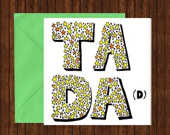 TA DA (d) Father's Day card. Thank you Dad! Blank inside.