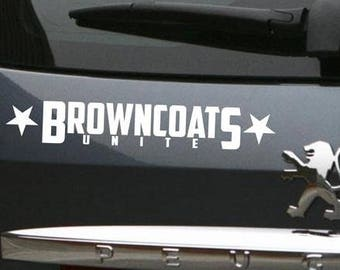 Browncoats Unite Vinyl Decal Sticker