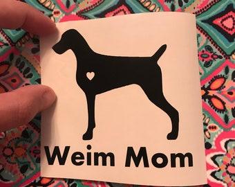 Weim Mom Decal