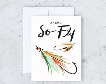 Dad Is So Fly Greeting Card