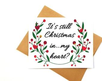 Funny Christmas card-late Xmas card- holiday friendship card