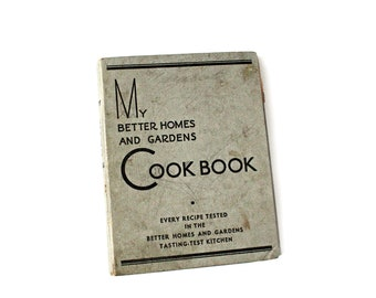 Vintage My Better Homes and Gardens Cookbook 1935