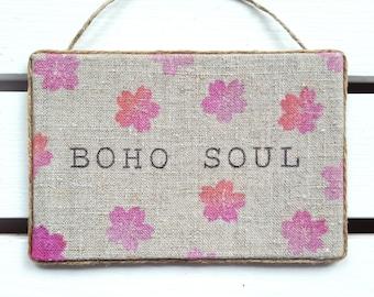Boho soul - Boho wall decor - Bohemian decor - Gypsy Decor  - Boho decor - Bohemian wall decor - Yogi gift - Bohemian soul - Hippie decor