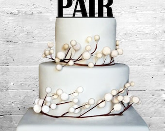 Perfect Pair Wedding Cake topper Monogram cake topper Personalized Cake topper Acrylic Cake Topper