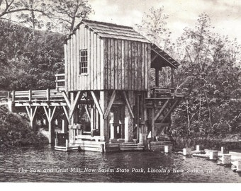 Vintage Postcard...Illinois, The Saw and Grist Mill, New Salem State Park, Lincoln's New Salem...Unused...no. 2159