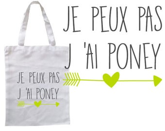 "TOTE BAG 100% cotton ""I can't I pony"""
