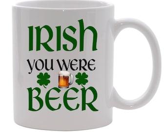 IRISH you were BEER Clover Coffee Mug