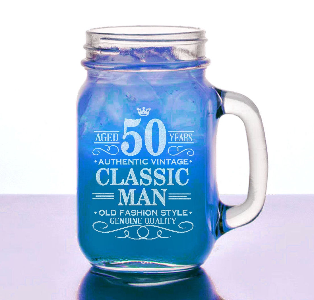 50th Birthday Gift for Him 16 Oz Mason Jar Happy Birthday