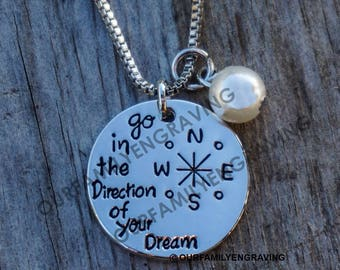 go in the direction of your dream pendant necklace