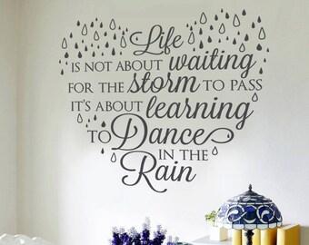 Life is not about waiting Wall Sticker, Dance, Rain, Wall Art, Vinyl Decal Heart Shaped