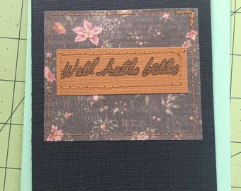 Well Hells Bells - Greeting Card