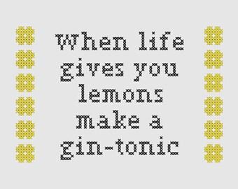 Cross stitch pattern 'When life gives you lemons make a gin-tonic'