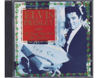 Elvis Presley If Every Day Was Like Christmas CD 1994 Club Edition