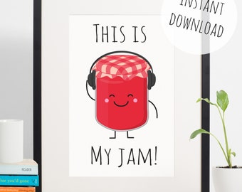 Food Pun 'This Is My Jam' Funny Kitchen Decor Instant Download Wall Art, Printable Card