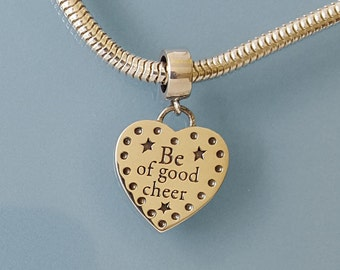 Be of Good Cheer Sterling Silver Charm with European Spacer